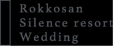 Rokkosan Silence resort Wedding